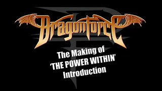 DragonForce The Making Of The Power Within Episode 1