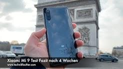 Xiaomi Mi 9 Test Fazit nach 4 Wochen