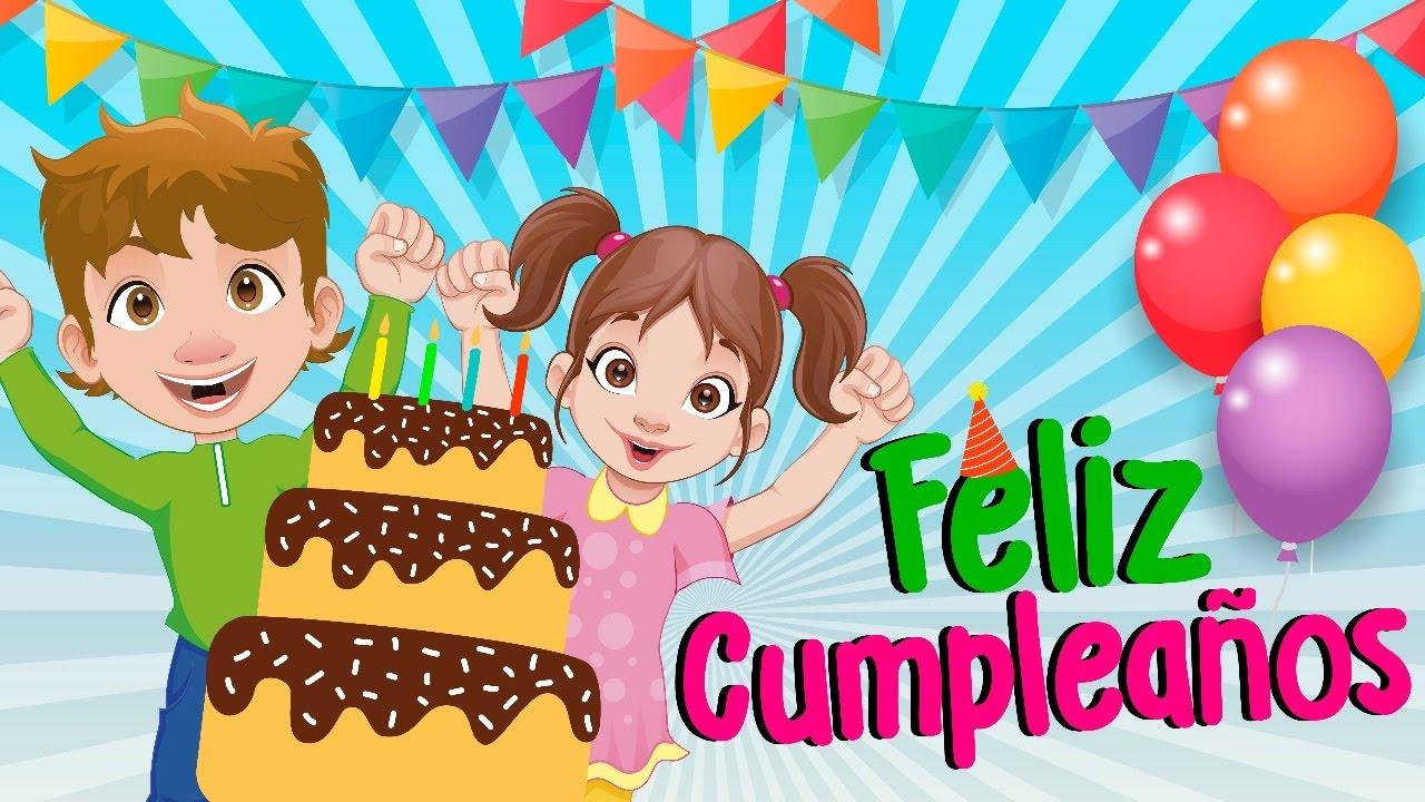 Feliz Cumpleaños Feliz Cumpleaños Canción Canción Cumpleaños Feliz Youtube