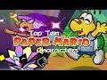 Top Ten Paper Mario Characters