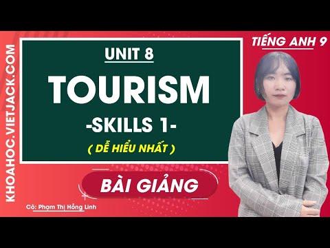 Unit 8 Tourism - Skills 1 - Tiếng Anh 9 - Cô Phạm Hồng Linh (DỄ HIỂU NHẤT)