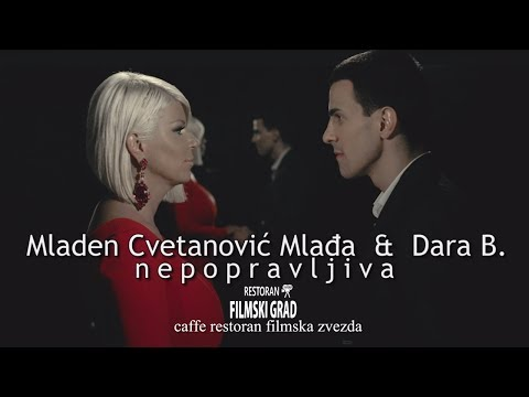 Mladen Cvetanovic i Dara Bubamara - Nepopravljiva - (Official Video 2015)