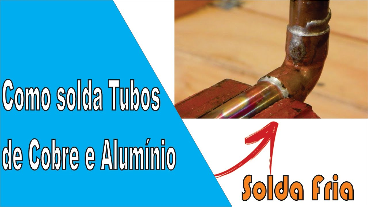 Saiba como soldar cobre e aluminio ar condicionado solda for Como soldar cobre