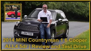 Review and Virtual Video Test Drive In Our 2014 MINI Countryman 1 6 Cooper ALL4 5dr LX64TXZ
