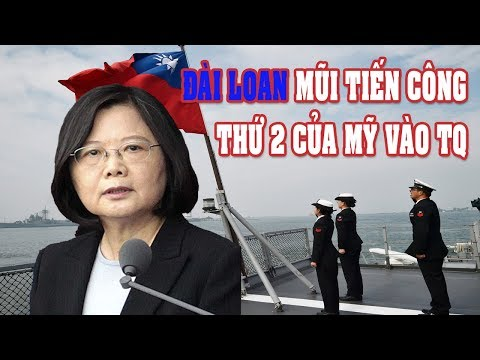 Đài Loan - Mũi tiến công trên biển thứ 2 của Mỹ nhắm vào Trung Quốc