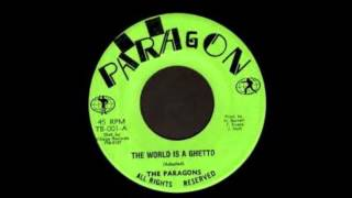 The Paragons - The World is A Guetto