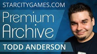 7/8/15 - Todd Anderson - Dech Tech - StarCityGames Premium Archive