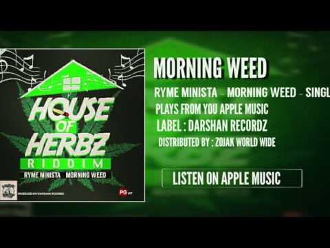 RYME MINISTA - MORNING WEED [HOUSE OF HERBZ RIDDIM]