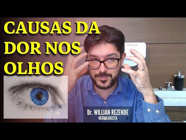 Dor Nos Olhos - O Que Causa Dor Nos Olhos