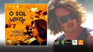 Baixar Vitor Kley - O Sol (Acústico) (Áudio Oficial)