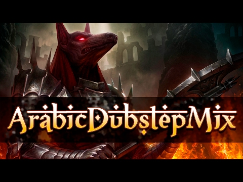🔥 BEST ARABIC DUBSTEP MIX 2017 | EDM & GAMING MUSIC 🔥