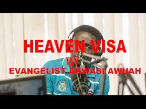 VISA BY EVANGELIST AKWASI AWUAH