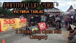 Pantra Cup 2019 Drag Race In Victoria Tarlac  2stroke Open Mix Pct And More