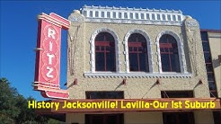 Jacksonville History - LaVilla- Our 1st Suburb-The Ritz Theatre, Old Stanton High, Fire Station 4