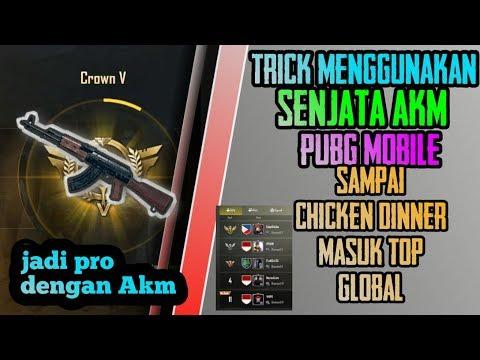 Trick menggunakan AKM sampai jadi top global - chicken dinner | Modal HP kentang | PUBG Mobile