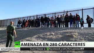 Trump exige a México parar caravana y envía soldados armados a  frontera