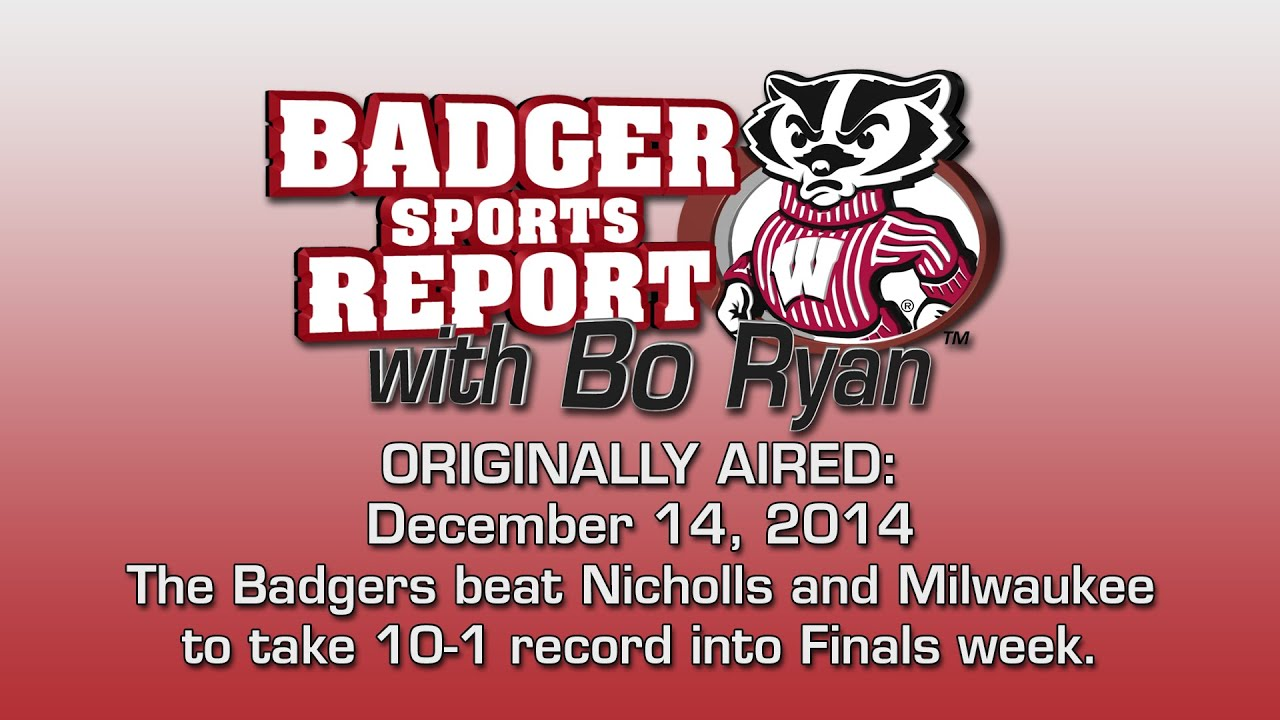 Badger Sports Report with Bo Ryan - December 14, 2014
