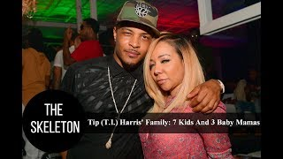 Tip (T.I.) Harris' Family: 7 Kids And 3 Baby Mamas