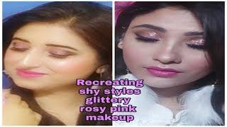 Recreating shy styles (Saima) glittery rosy pink makeup look    Beautiful U