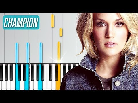 "Carrie Underwood - ""The Champion"" Piano Tutorial - Chords - How To Play - Cover"