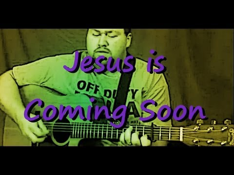 Jesus Is Coming Soon - More Melody Tips
