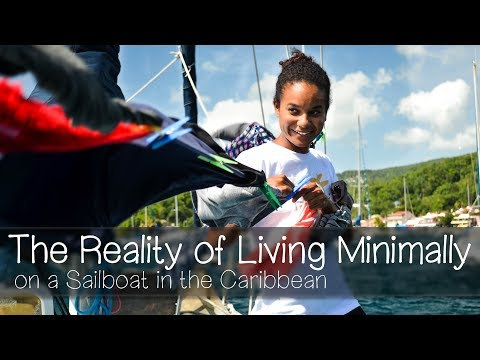 The Reality Of Living Minimally On A Sailboat In The Caribbean — Sailing Uma [Step 84]