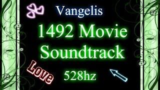 1492 Conquest of Paradise Soundtrack: Vangelis (528hz)