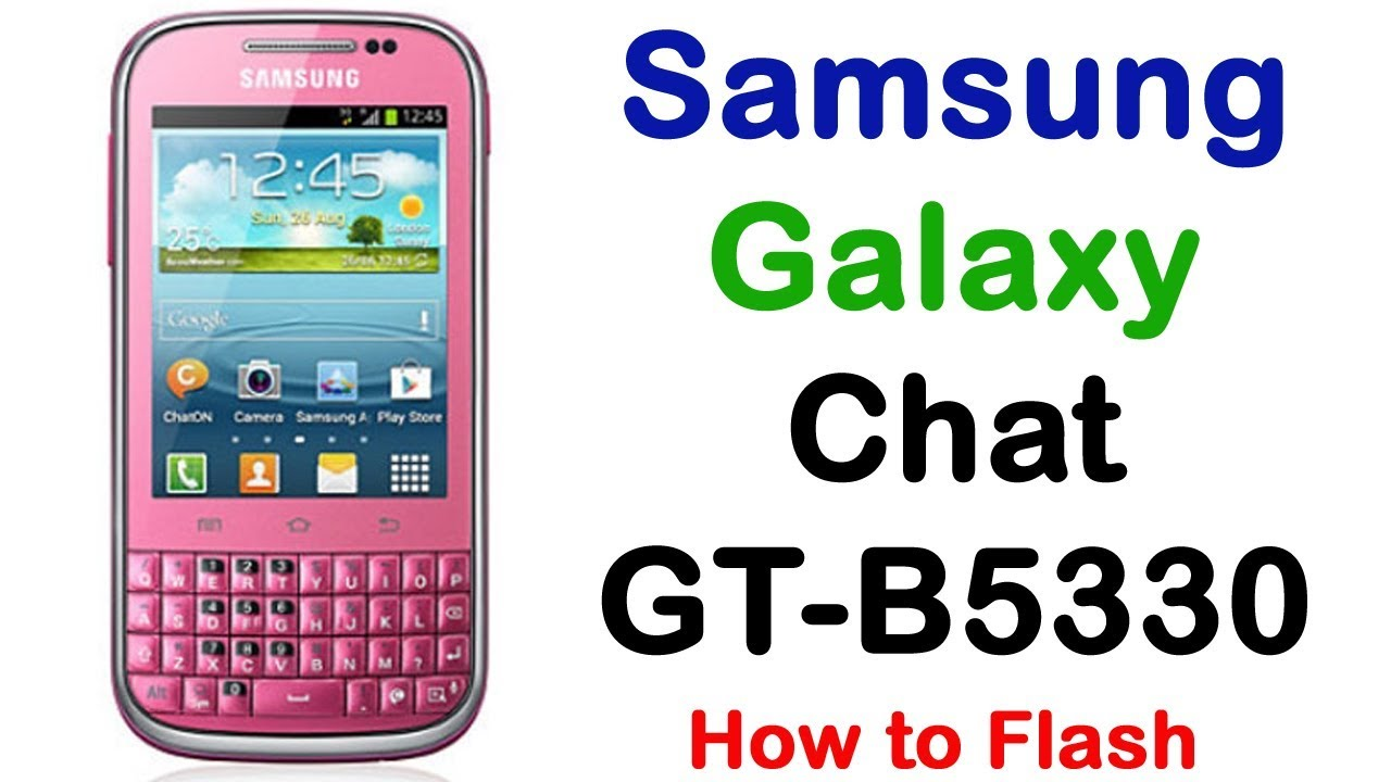 firmware samsung galaxy chat gt-b5330 venezuela
