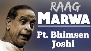 Marwa - Pt. Bhimsen Joshi || Raag Marwa || Rare Old Recording ||