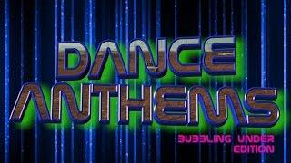 DANCE ANTHEMS -