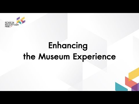 Museum Forum 2017 | Enhancing the Museum Experience