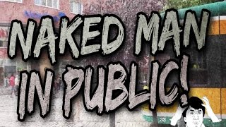 Naked man in public prank