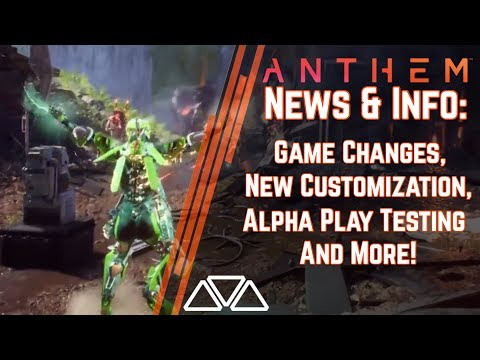 Anthem News & Info: Alpha Player Testing! New Info & Changes Coming To Anthem!