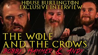 A Conversation with THE WOLF AND THE CROWS featuring ANDY the EXTRA!!!