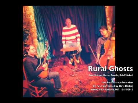 Rural Ghosts - Live Performance/Interview - WMPG 12/14/12
