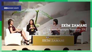 Ekim Zamanı: Deneyim Paylaşım Toplantısı 2012