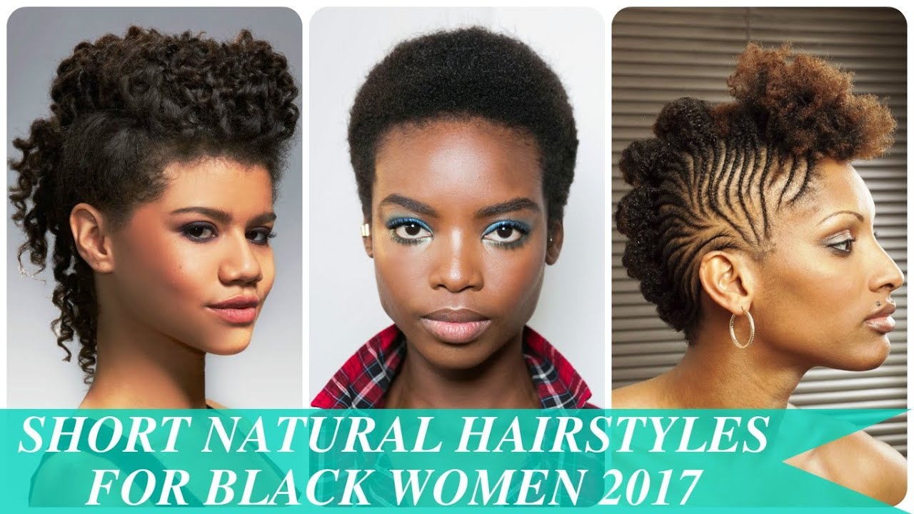 short natural hairstyles for black women 2017 - youtube