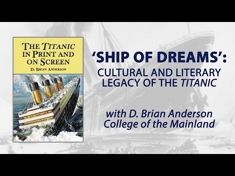 HMM July Lecture 2015 | Ship of Dreams (Titanic) with Brian Anderson