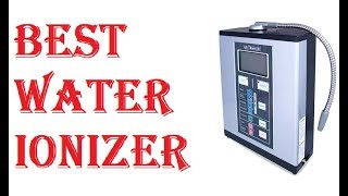 Best Water Ionizer 2018