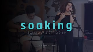 || Encontro de Soaking - 22/04/2020