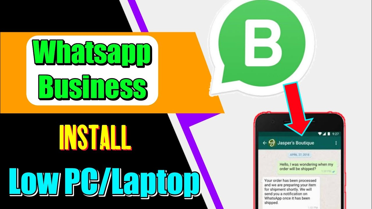 How To Install Whatsapp Business App On Low High Pc Or Laptop Windows Mac Youtube
