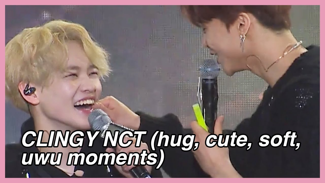 CLINGY NCT Hugs, Cute, Soft, uwu moments