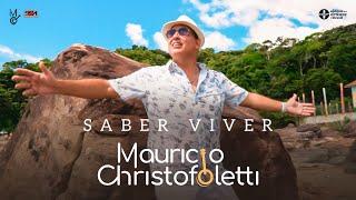 """Capa do vídeo """"Maurício Christofoletti - Saber Viver (Clipe Oficial)"""""""
