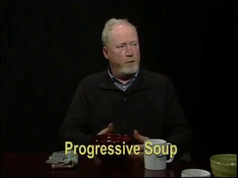 Progressive Soup. 2017-03-03. Ken Gucker on Motivating People to Civic Involvement.   Part 1.