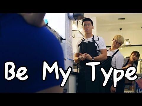 Be My Type Featuring Joshua Tan