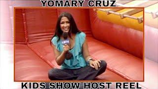 YOMARY CRUZ KIDS SHOW HOST REEL