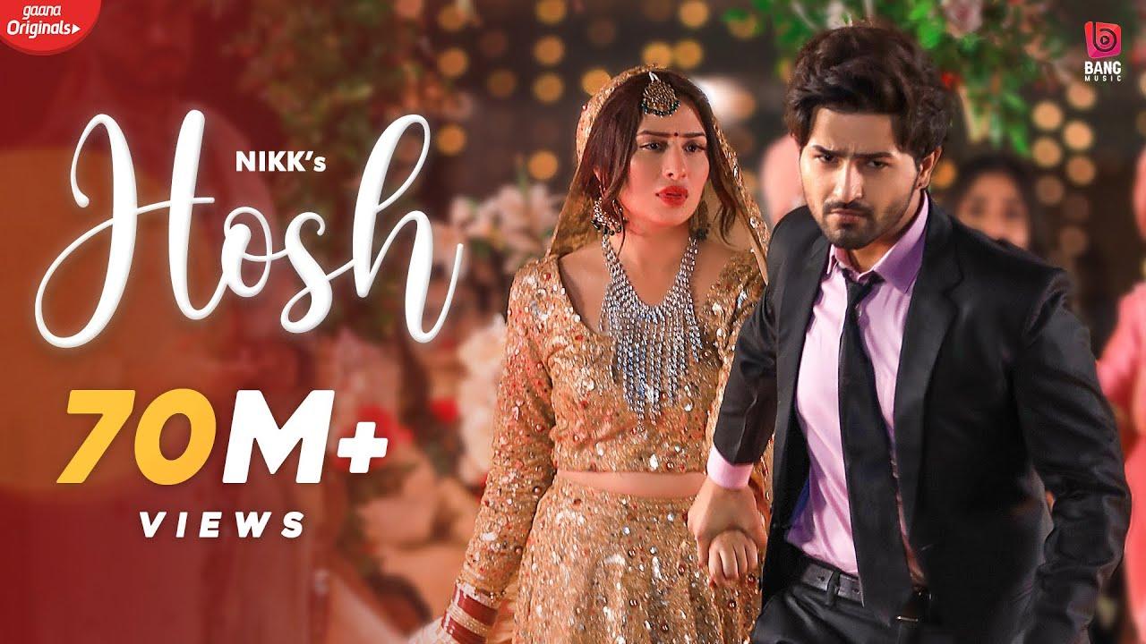 Hosh (Official HD Video) Nikk   Mahira Sharma   RoxA   Latest Punjabi Songs 2020   New Punjabi Song