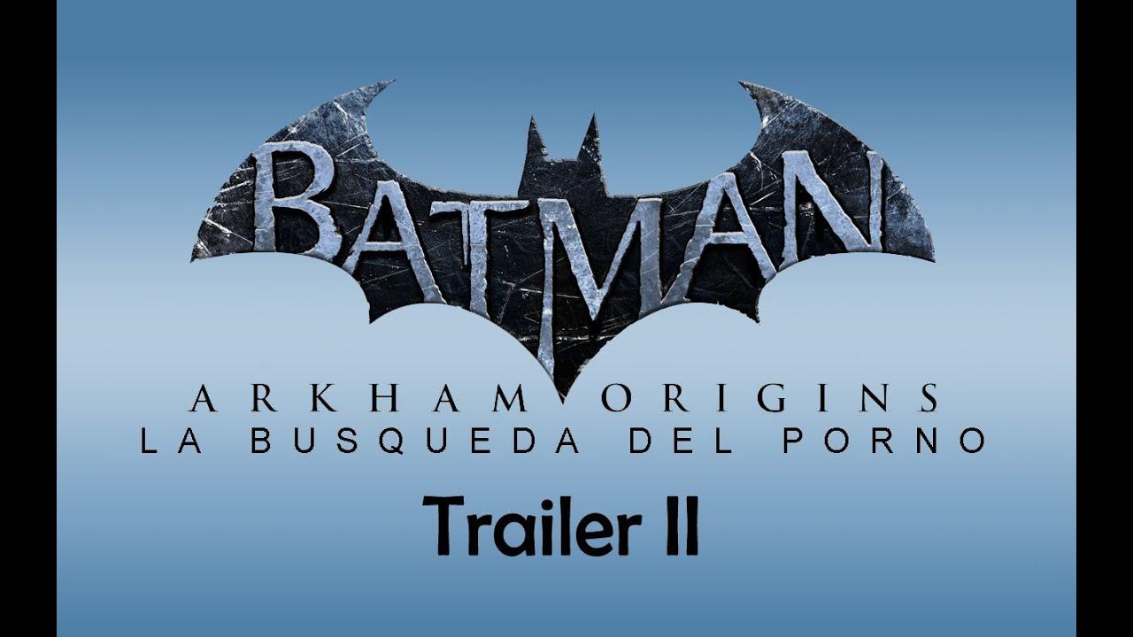Batman Porno loquendo - batman arkham origins la búsqueda del porno - trailer ii