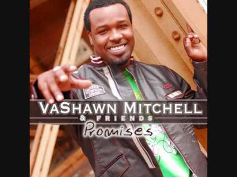 VaShawn Mitchell - Lift my Hands