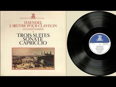 Luciano Sgrizzi (harpsichord) G. F. Händel,  Pièces Pour Clavecin, Vol 1
